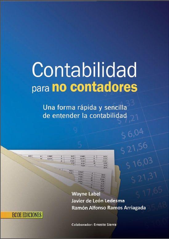 Contabilidad para no contadores - Wayne Label - Leon Ledesma - PDF - Español