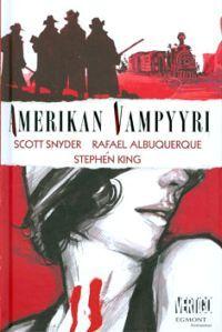 €24.30 Amerikan vampyyri (Sidottu)  Scott Snyder, Stephen King