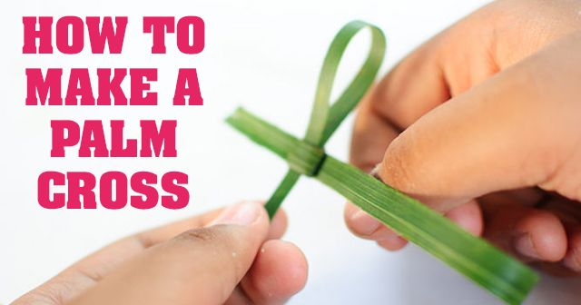 Easy to follow video and diagrams showing how to make a Palm Cross