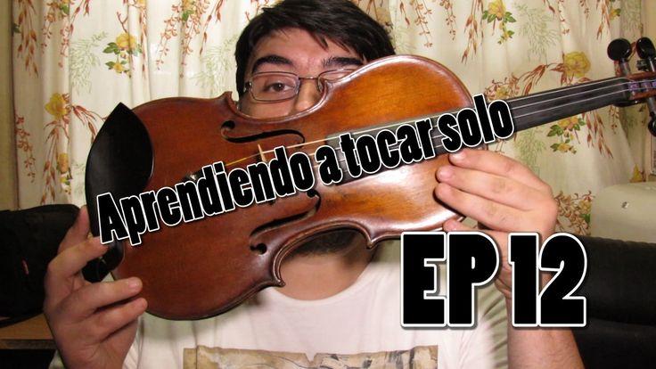 Aprendiendo a tocar solo | EP 12 | Violin | Cada vez más dificil