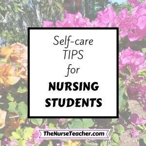 Success in nursing school starts with taking care of yourself. Five self-care tips for nursing students to help them be successful!