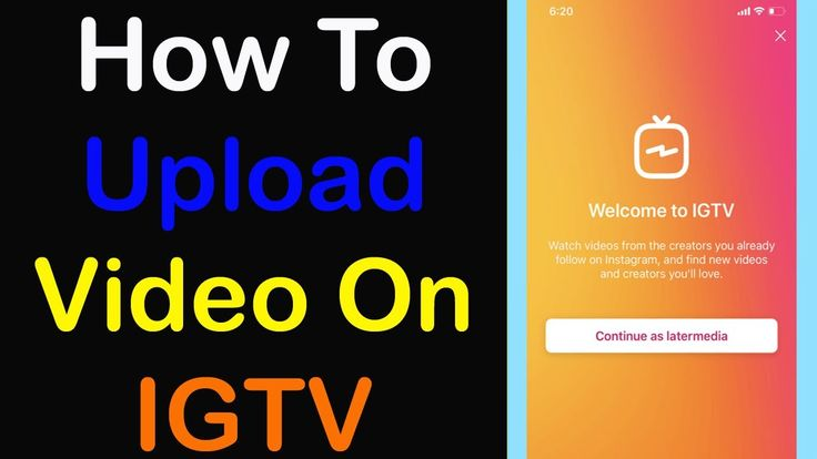 How To Upload Igtv Video From Phone 2020 Igtv Me Video Kaise Upload Ka In 2020 Video Phone Techno