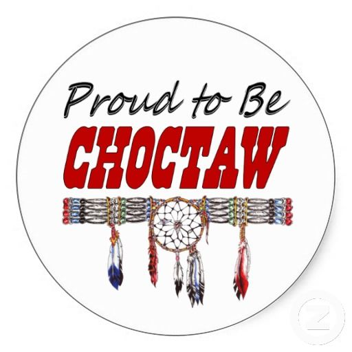 Proud Choctaw! → For more, please visit me at: www.facebook.com/jolly.ollie.77