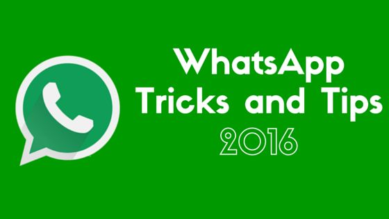 WhatsApp tricks and tips 2016 & Cheats for Android, iPhone, WIndows