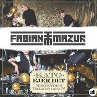 Kato - Ejer Det (feat. Specktors & Djämes Braun) [Fabian Mazur Remix] by Fabian Mazur on SoundCloud