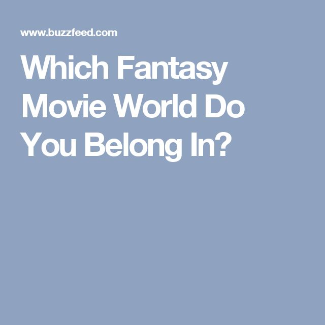Which Fantasy Movie World Do You Belong In?