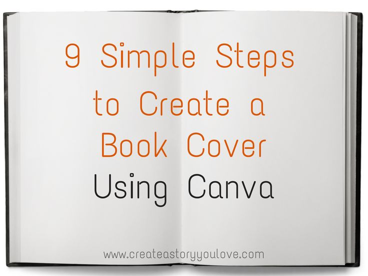 9 Simple Steps to Create a Book Cover Using Canva