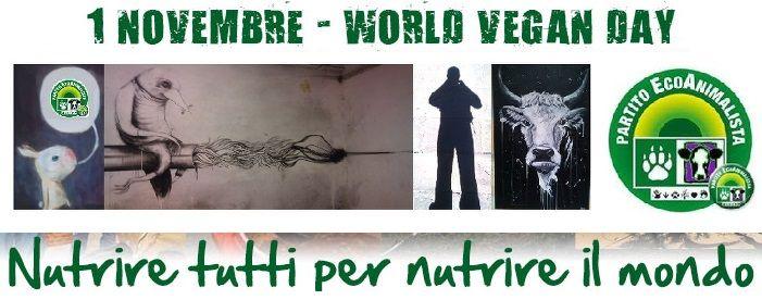 """ll primo Novembre di ogni anno si celebra la Giornata Mondiale Vegan (World Vegan Day) vengono organizzati numerose iniziative volte a far conoscere lo stile di vita vegano"""""""