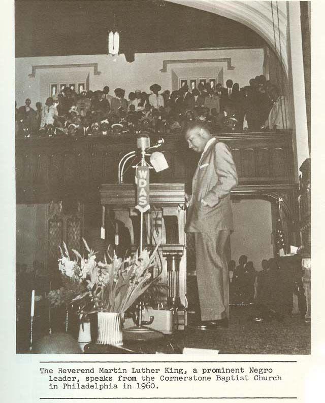 Martin L. King Jr. at Cornerstone Baptist Church in Philadelphia in 1960 - WDAS History