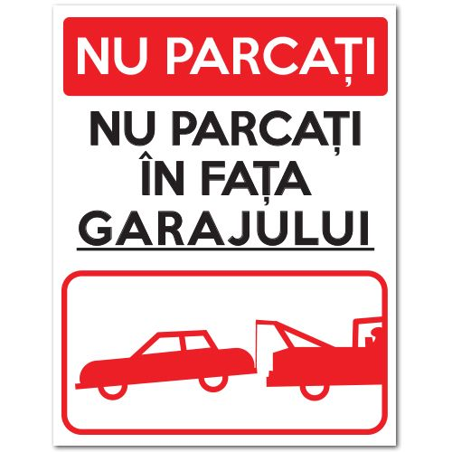 Indicator care interzice parcarea, stationarea in fata garajului. Mesajul…