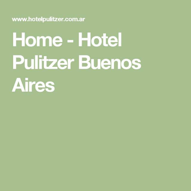 Home - Hotel Pulitzer Buenos Aires