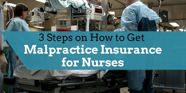 3+Steps+on+How+to+Get+Malpractice+Insurance+for+Nurses