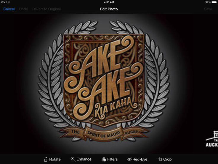 Ake Ake Kia Kaha - For ever and ever Be Strong.......... http://www.eventfinder.co.nz/2011/sep/auckland/ake-ake-kia-kaha-the-spirit-of-maori-rugby.