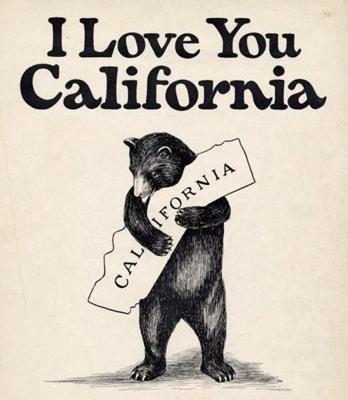 #california: Iloveyou, California Girls, California Love, Bears Hugs, California Dreams, Sweet Home, California Bears, Book Jackets, Dust Covers