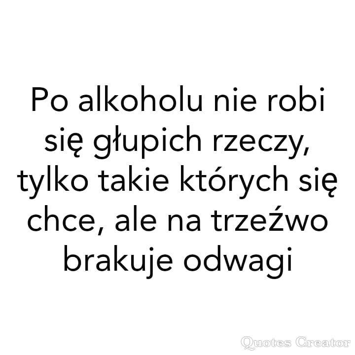 Alkohol Głupstwa Głupota Głupierzeczy Trzeźwość Wodka