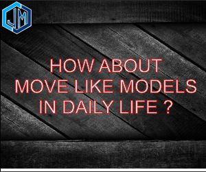 Move like a model with body language