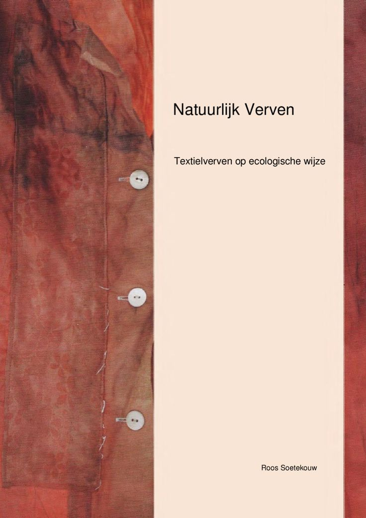 Natuurlijk verven  Thesis about natural dyes and dying of wool and silk