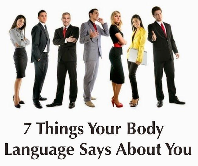 7 Surprising Things Your Body Language Says About You | The Collective Intelligence