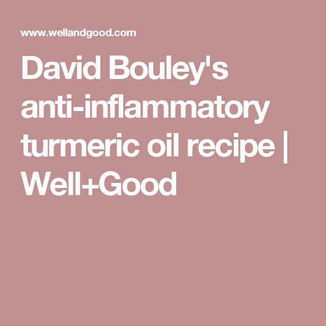 David Bouley's anti-inflammatory turmeric oil recipe | Well+Good