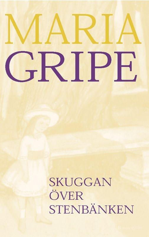 Skuggan över stenbänken av Maria Gripe. Att uppfyllas totalt som jag gjorde av Gripes böcker- det är svårt att hitta den känslan som vuxen.