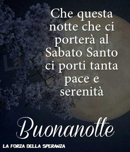 Venerdì Santo Buonanotte Lovefamly Pinterest Love Love