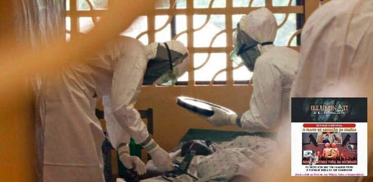 EPIDEMIAS ILLUMINATI: Ebola pode se espalhar como um rastilho de pólvora, alertam EUA