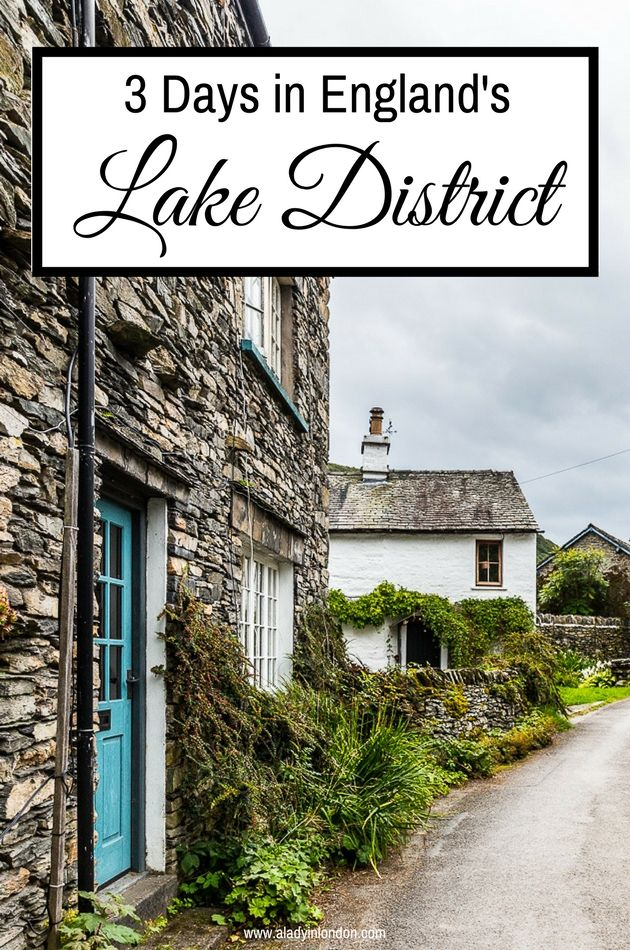 3 days in the Lake District | A Lady In London