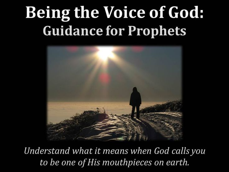 Being the Voice of God: Guidance for Prophets