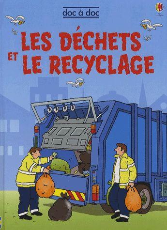 Les Déchets et le recyclage - STEPHANIE TURNBULL