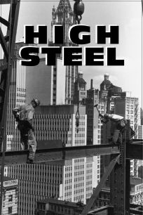 High Steel - 1965 - Short documentary about the Mohawk Indians who worked in Manhattan in the 60's building the skyscrapers