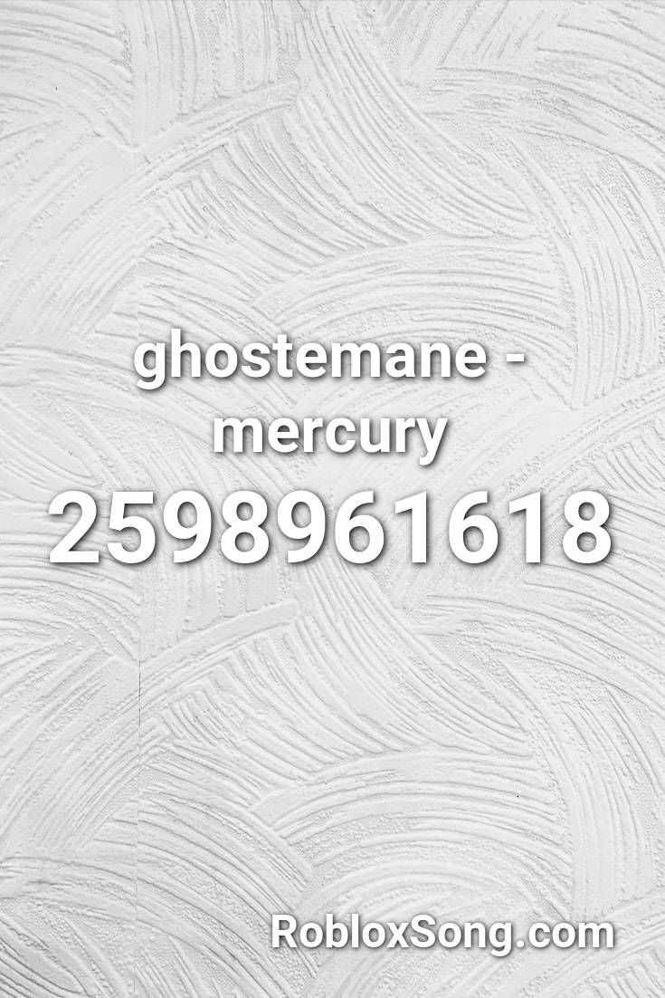 Roblox Id Demons Get Robux Info Ghostemane Mercury Roblox Id Roblox Music Codes In 2020 Roblox Songs Hunter X Hunter
