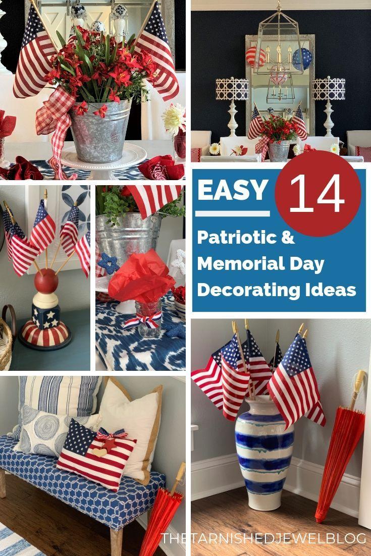 14 Easy Patriotic Memorial Day Decorating Ideas Thetarnishedjewelblog Patriotic Crafts Patriotic Decorations Memorial Day
