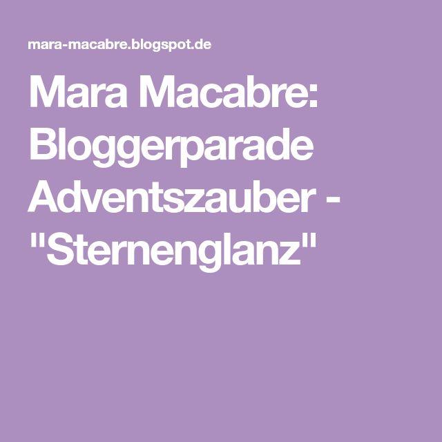 "Mara Macabre: Bloggerparade Adventszauber - ""Sternenglanz"""