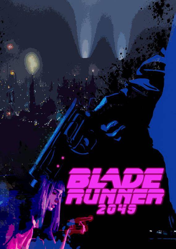 Blade Runner 2049 Movie Poster Fan Art Film Artwork Vintage Movie Artwork Blade Runner Art Films