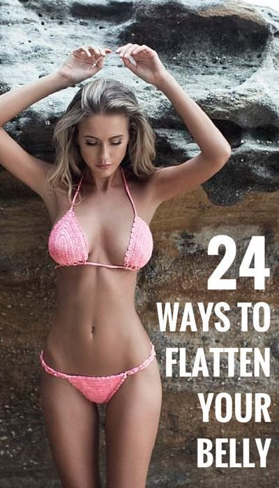 24 Ways to flatten your belly Interesting information