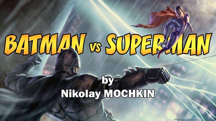 Batman vs Superman - Speed Painting