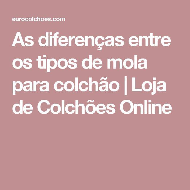 As diferenças entre os tipos de mola para colchão | Loja de Colchões Online