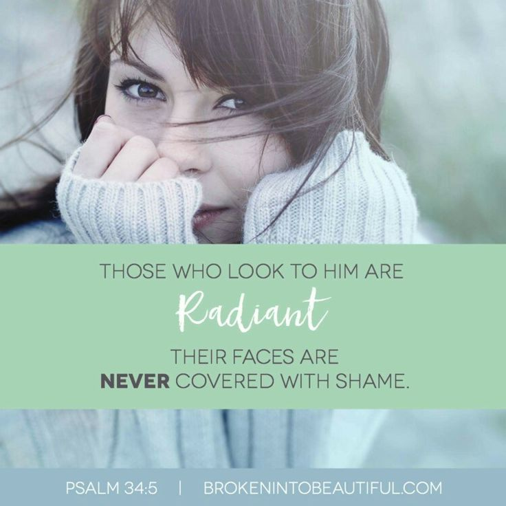 Psalm 34:5 reminds me that I am not the sum of what I do or what I've done, but that I am defined and refined by the One to whom I look.