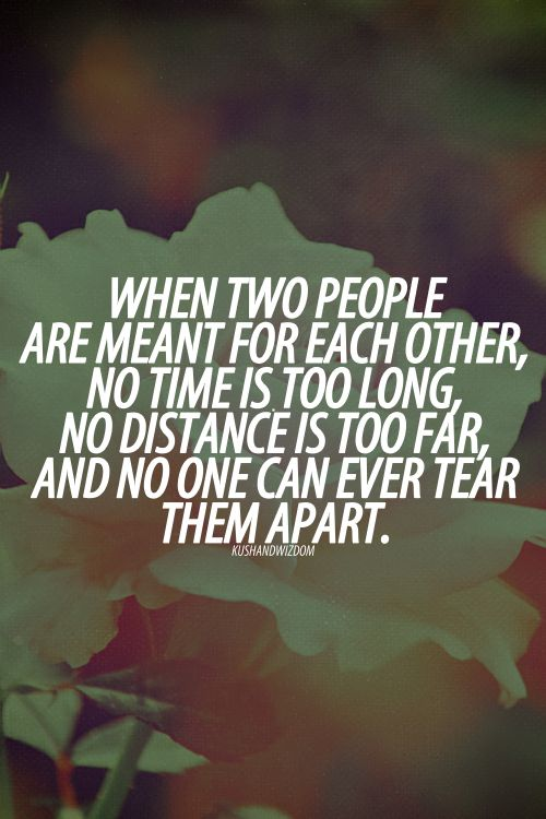 Quotes About Love And Time Apart : When two people are meant for each other - Love sayings to a Girl ...