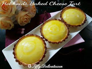 Tiffy Delicatessen: Hokkaido Baked Cheese Tart