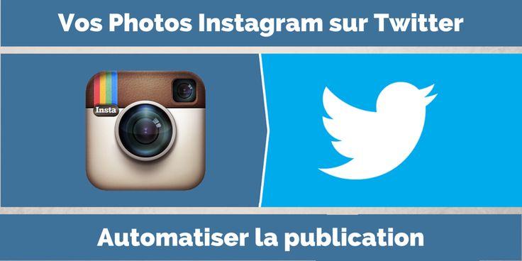 Comment Publier vos Photos Instagram sur Twitter