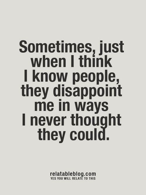 219 best images about Disappointment Quotes on Pinterest ...