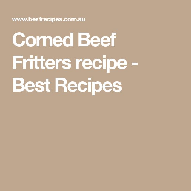 Corned Beef Fritters recipe - Best Recipes