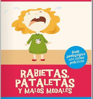 Actividades para Educación Infantil: Rabietas y pataletas