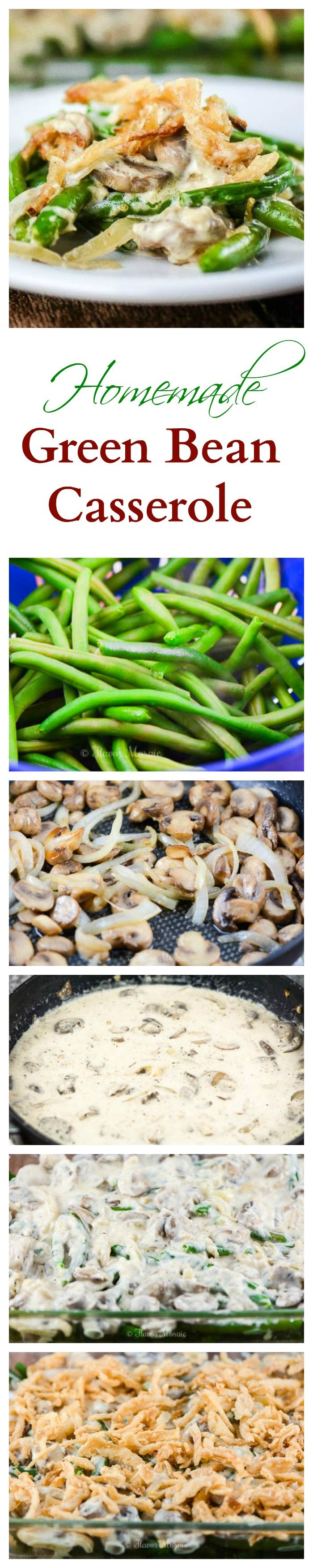 This Homemade Green Bean Casserole, a traditional green bean casserole that is made from scratch with fresh green beans and a homemade mushroom sauce and topped with french fried onions, will be a hit with your family and friends on Thanksgiving. There are no canned soups in this Thanksgiving Green Bean Casserole.