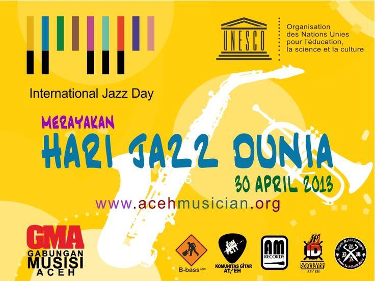 Merayakan Hari Jazz Dunia 30 April 2013