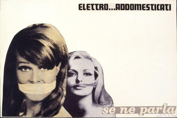 Ketty La Rocca - Elettro...addomesticati, 1965. Mart, Archivio Tullia Denza www.mart.tn.it/collezioni