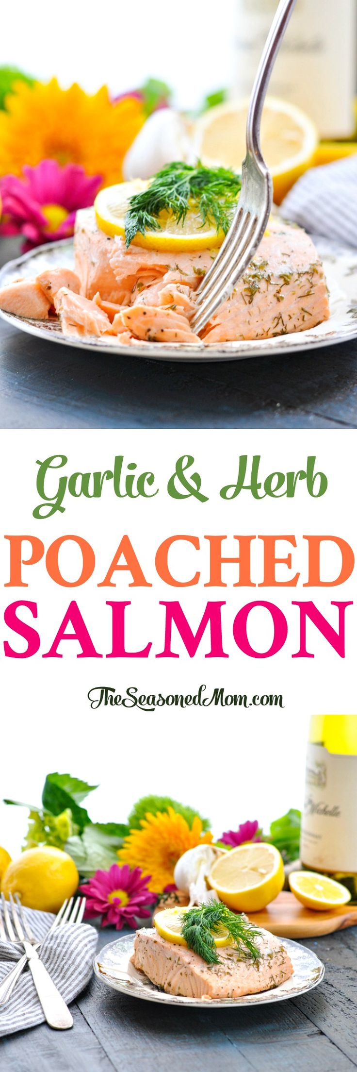 This Garlic and Herb Poached Salmon is a healthy dinner that comes together in a matter of minutes! Fish | Seafood Recipes | Salmon Recipes | Healthy Dinner Recipes #salmon #seafood #fish #dinner #healthyfood #realfood #TheSeasonedMom