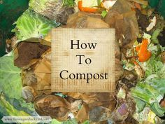 How To Compost @ Farming My Backyard