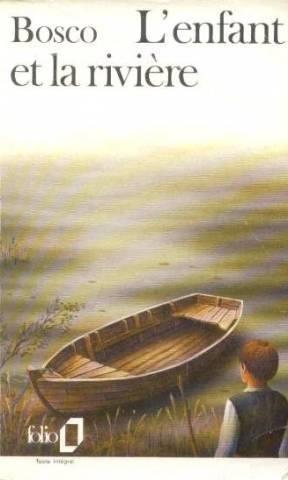 L'enfant et la rivière, d'Henri Bosco